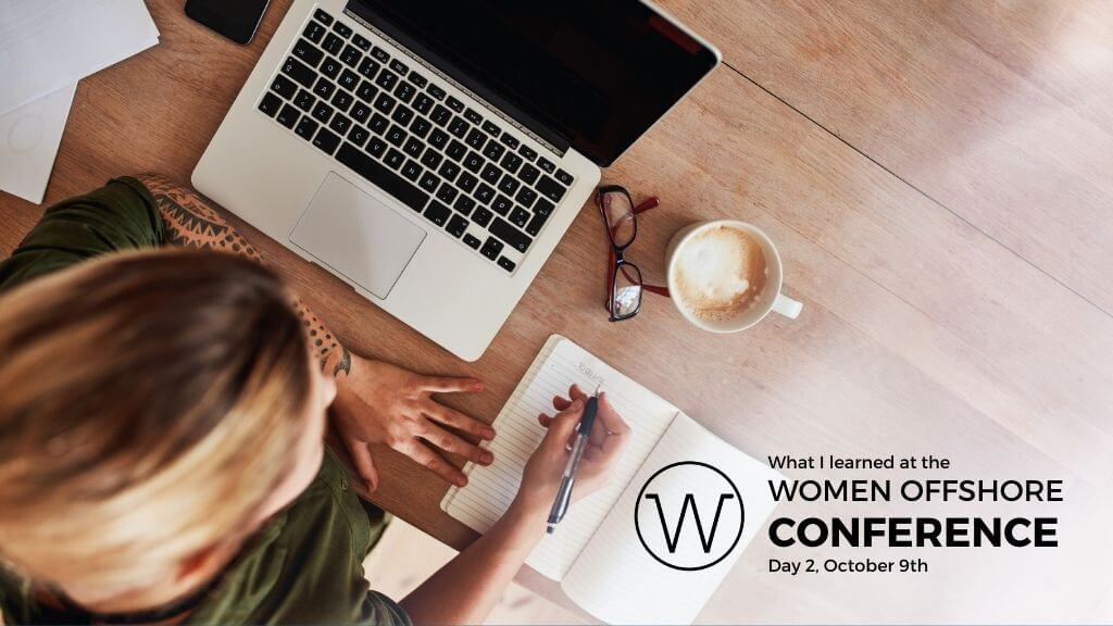 What I Learned on Day 2, Women Offshore Conference